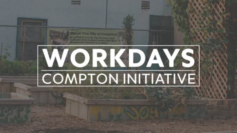 Compton Initiative Workday